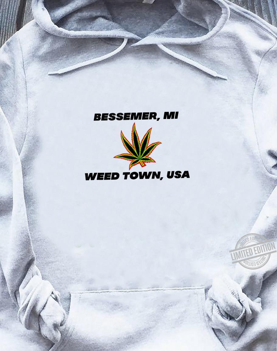 49911 Bessemer Michigan Weed Town, USA Shirt sweater