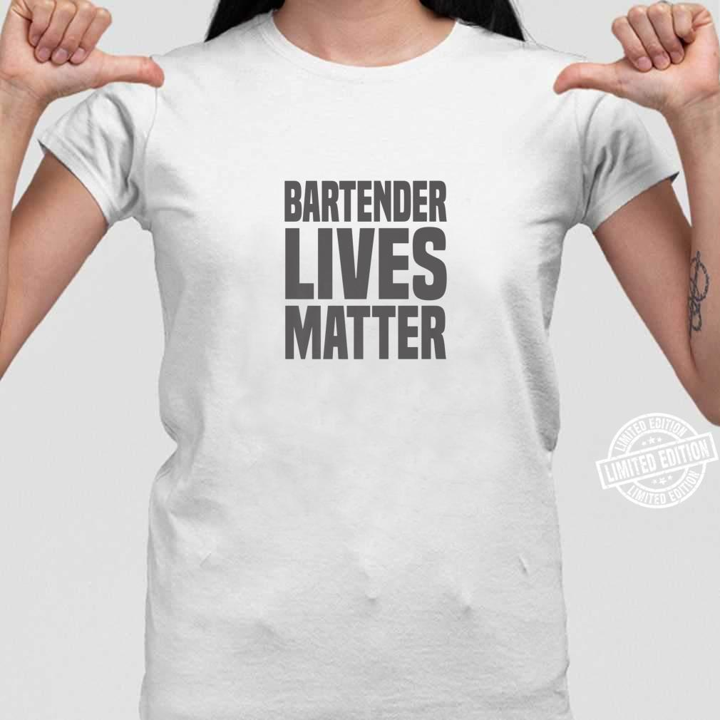 Bartender Bartender Lives Matter Shirt long sleeved
