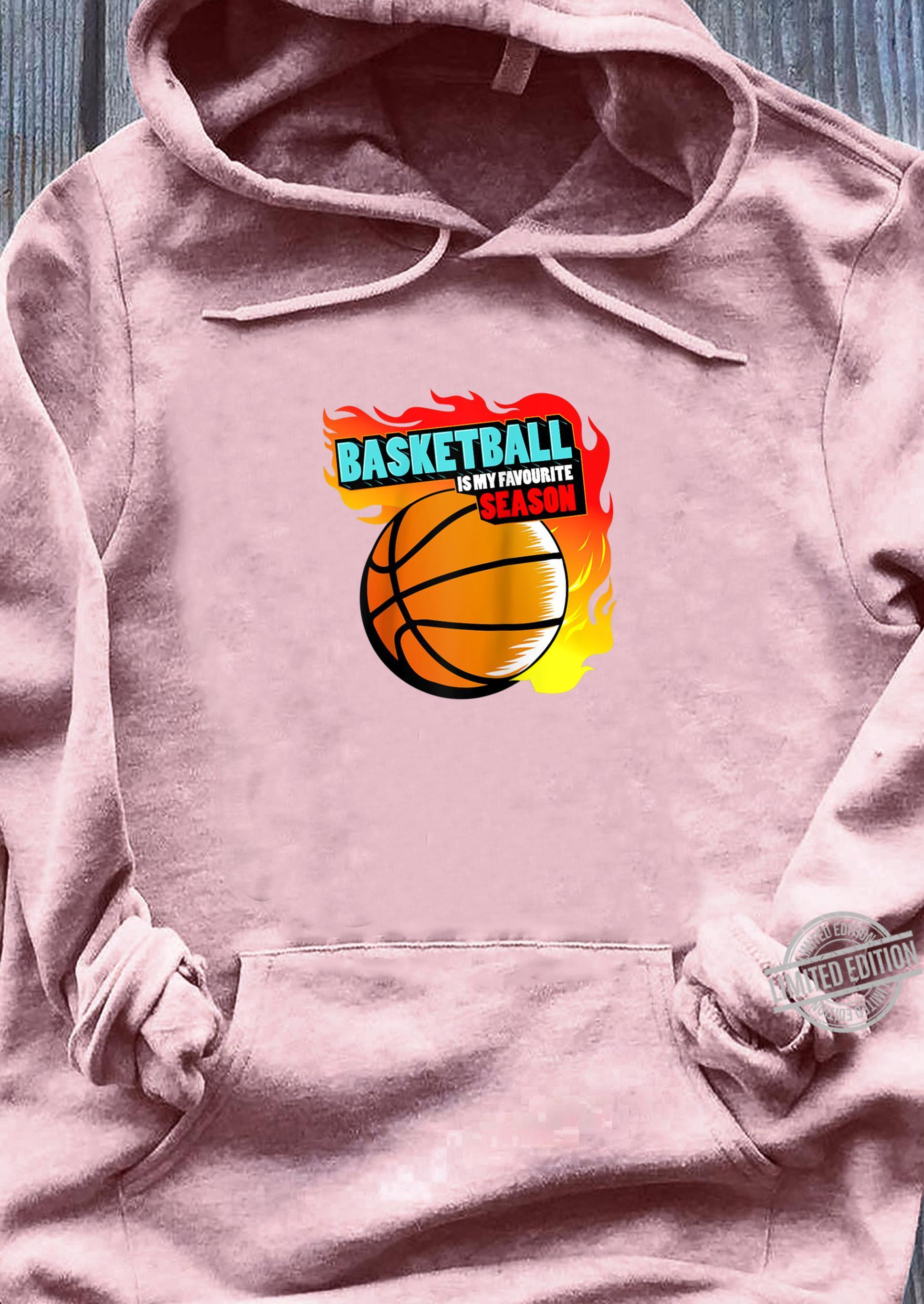 Basketball is My Favorite Season Shirt ladies tee