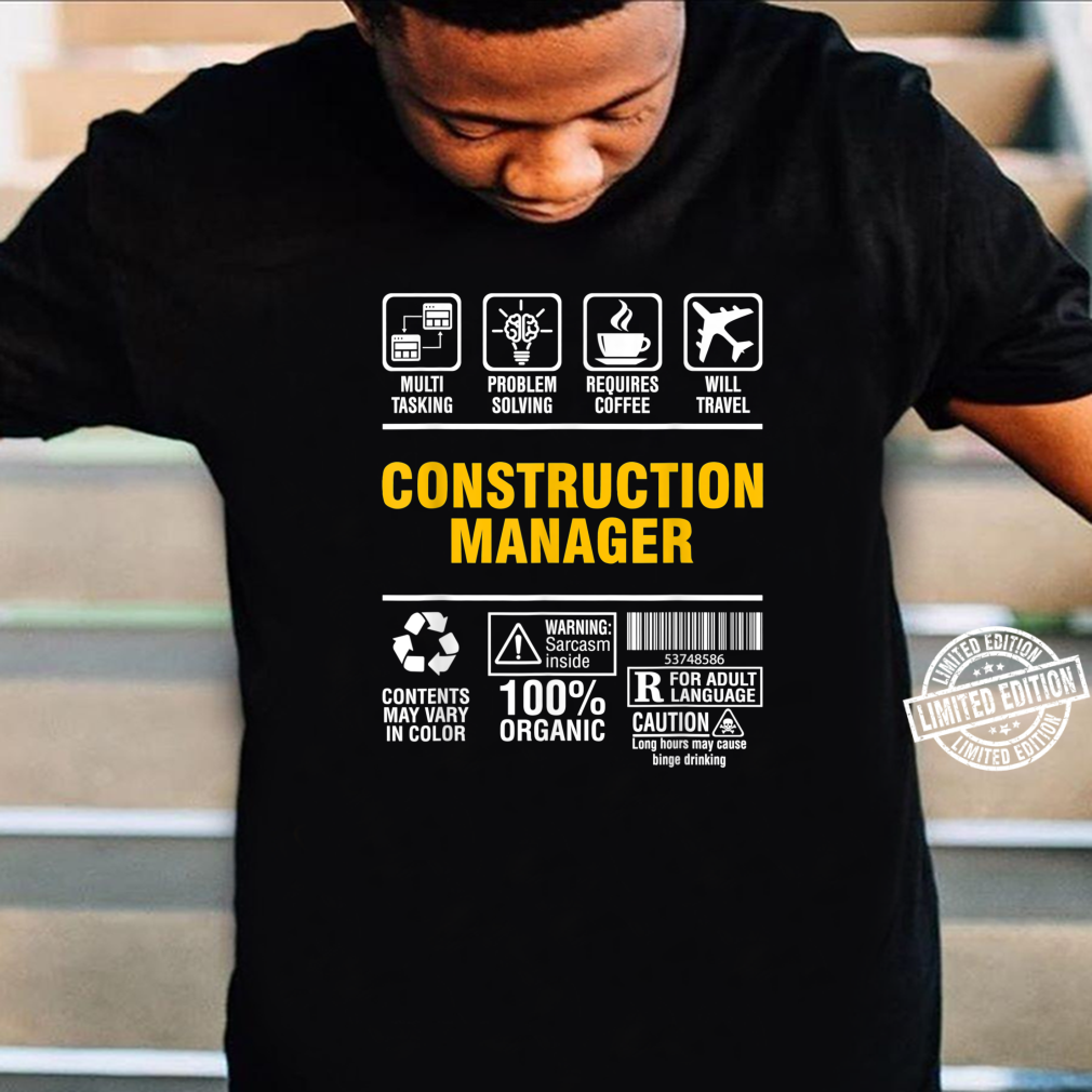 Construction Manager Multitasking Coffee and Travel Shirt