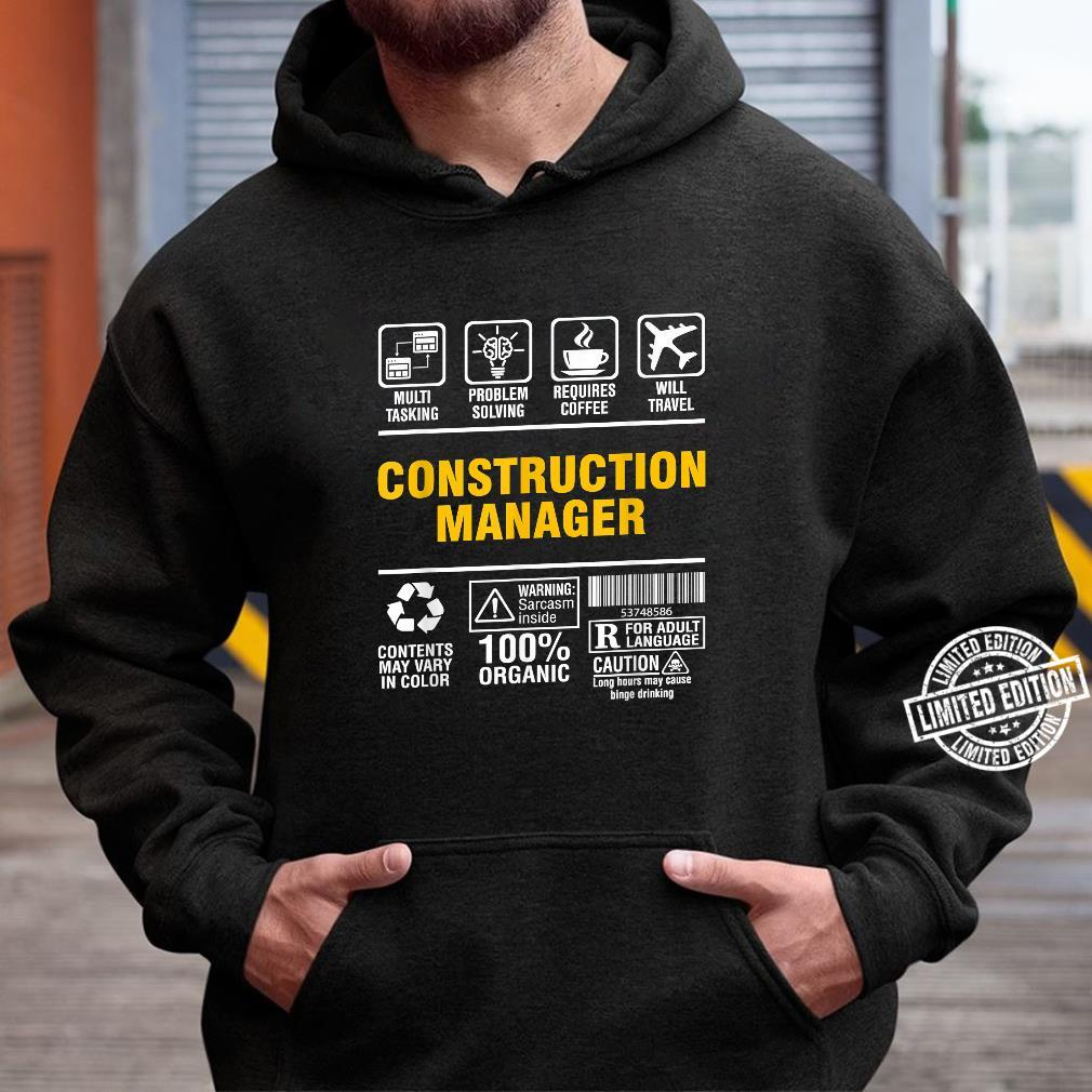 Construction Manager Multitasking Coffee and Travel Shirt hoodie