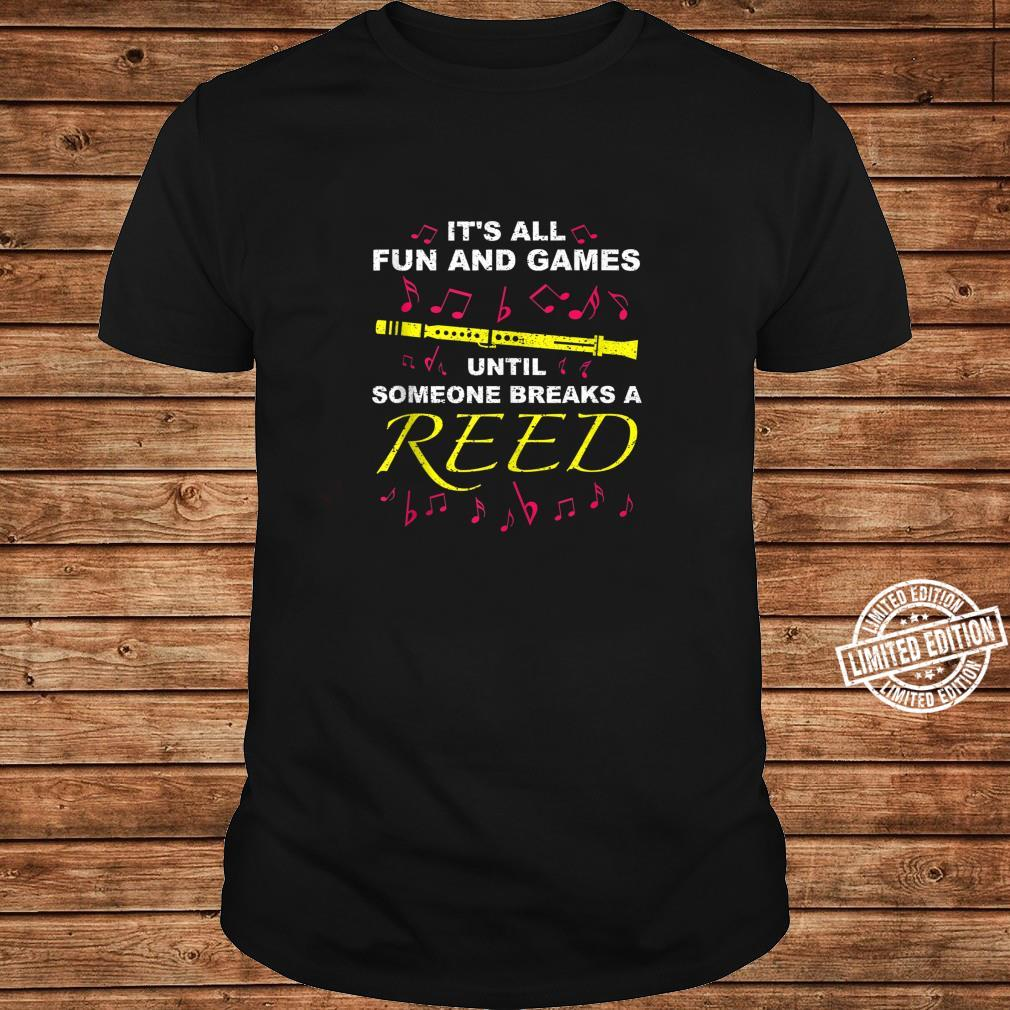 Cool Fun And Games Break A Reed Clarinet Player Shirt long sleeved