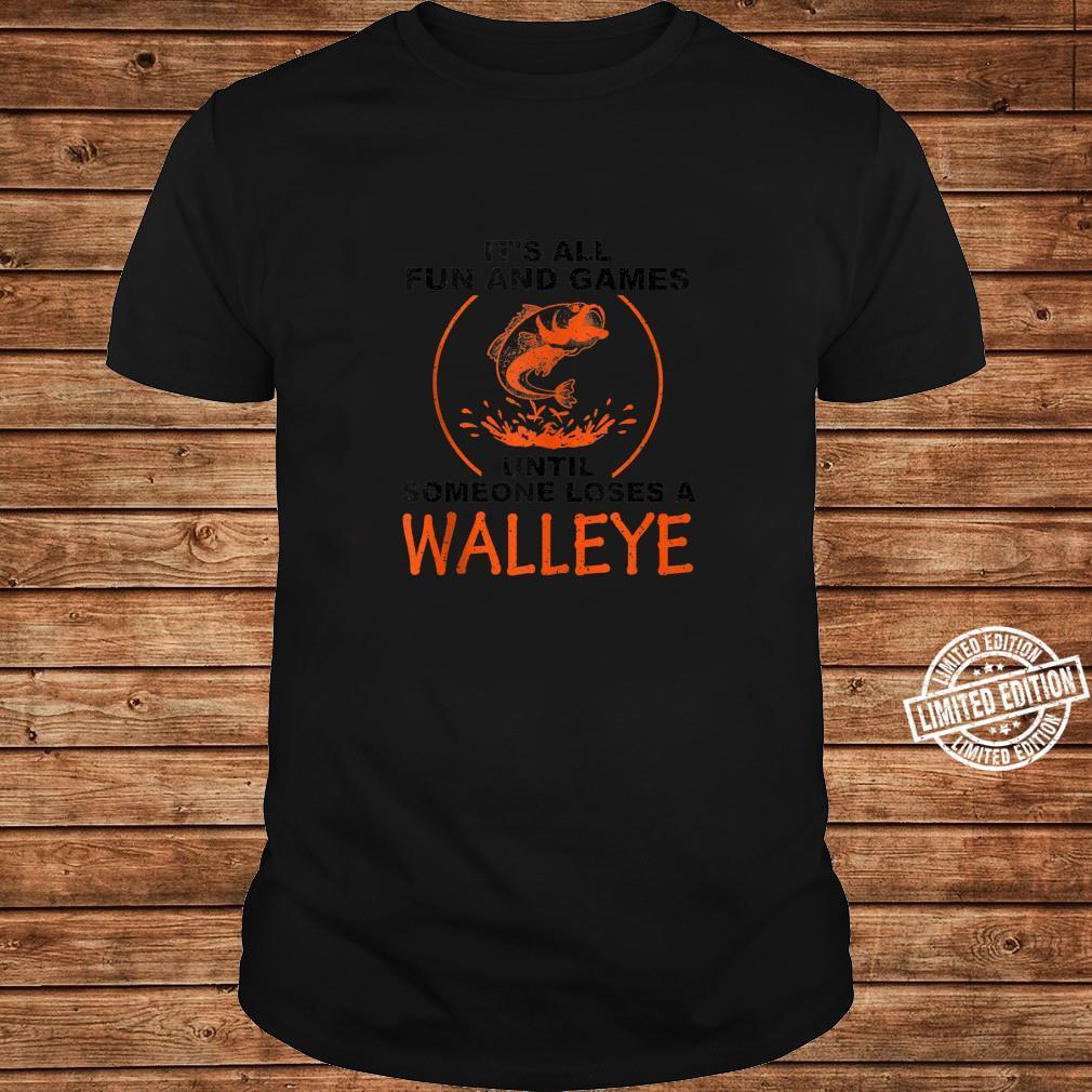 Cool Fun And Games Loses Walleye Fishing Fan Shirt long sleeved