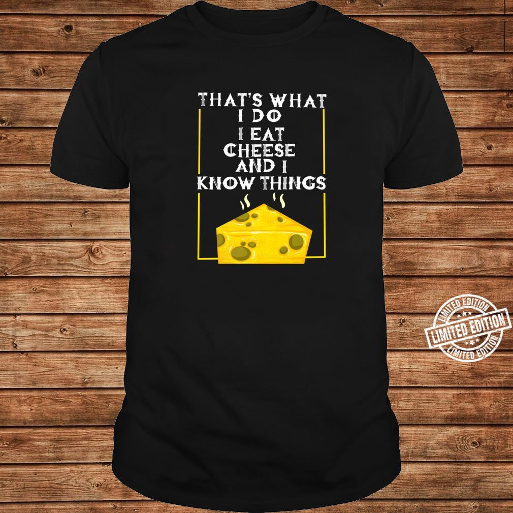 Cool I Eat Cheese And Know Things Culinary Chef Shirt long sleeved