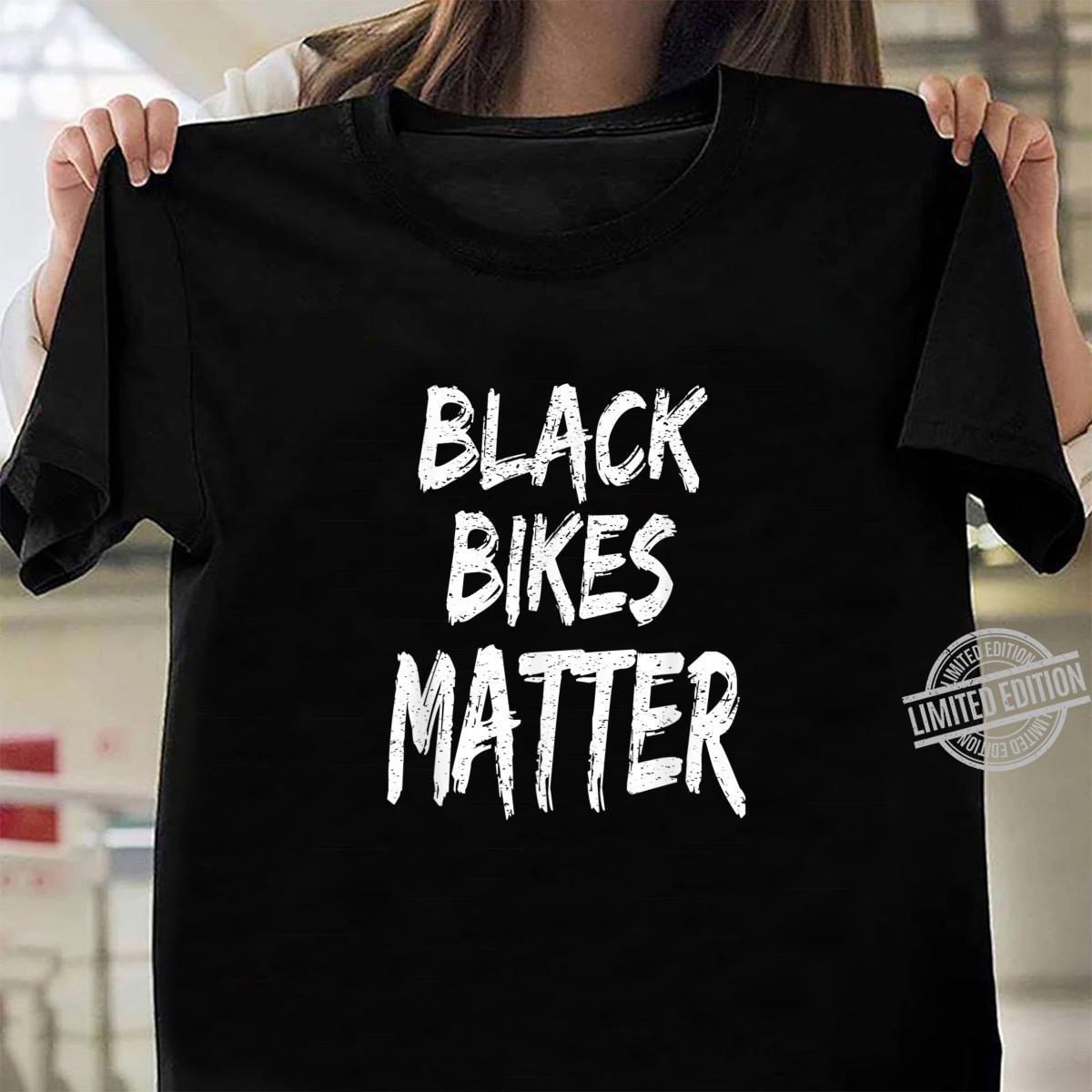 Funny Black Bikes Matter Motorcycle Biker Shirt ladies tee