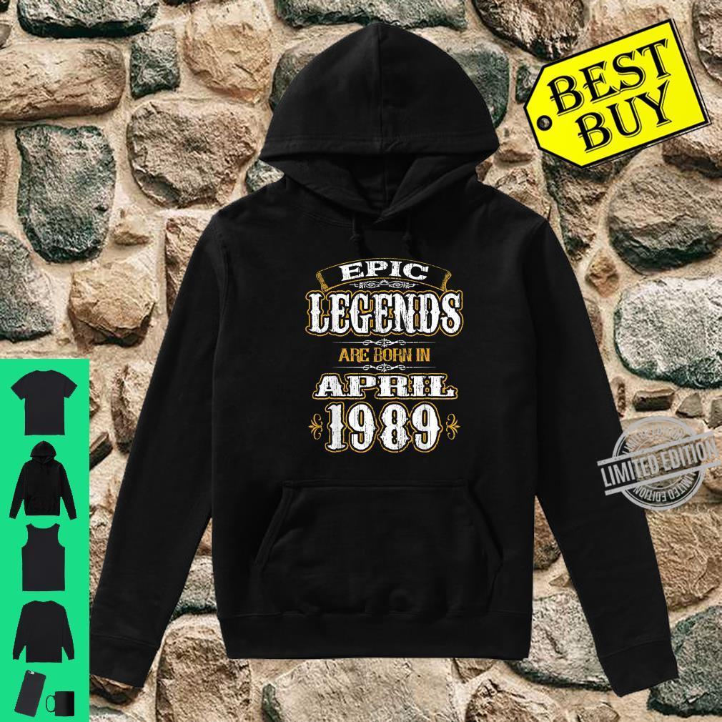 Funny Born in April 1989 Vintage Epic Legends Shirt hoodie