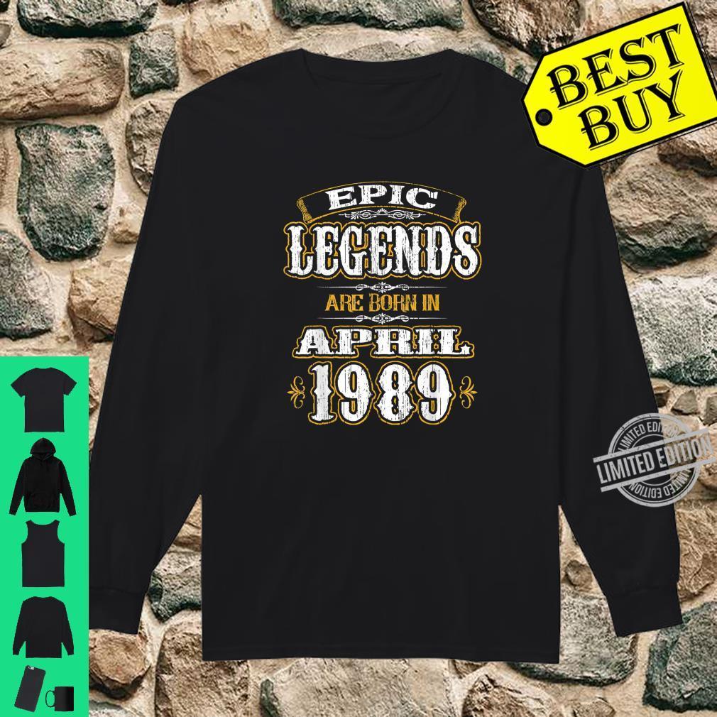 Funny Born in April 1989 Vintage Epic Legends Shirt long sleeved