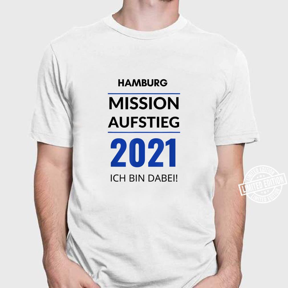 Hamburg Mission Aufstieg 2021 Ich Bin Dabei Fanartikel Shirt
