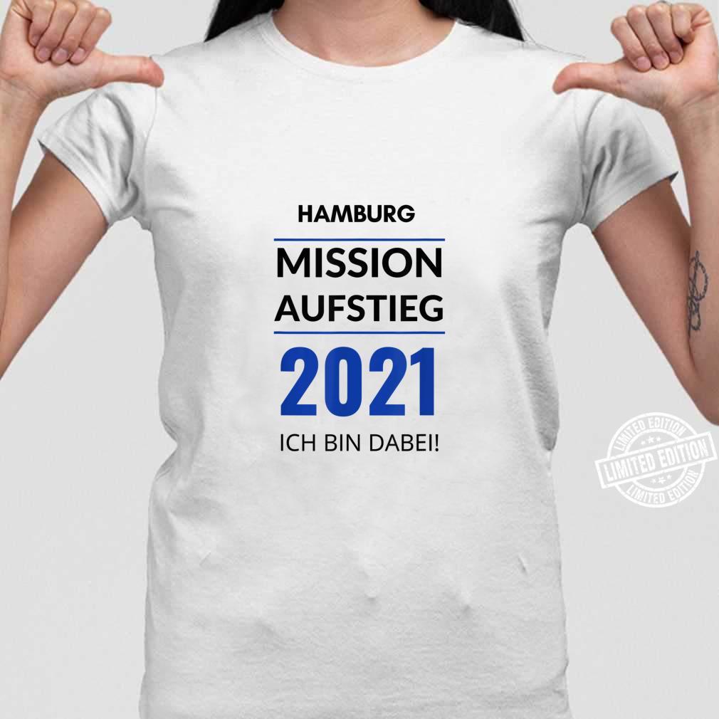Hamburg Mission Aufstieg 2021 Ich Bin Dabei Fanartikel Shirt ladies tee