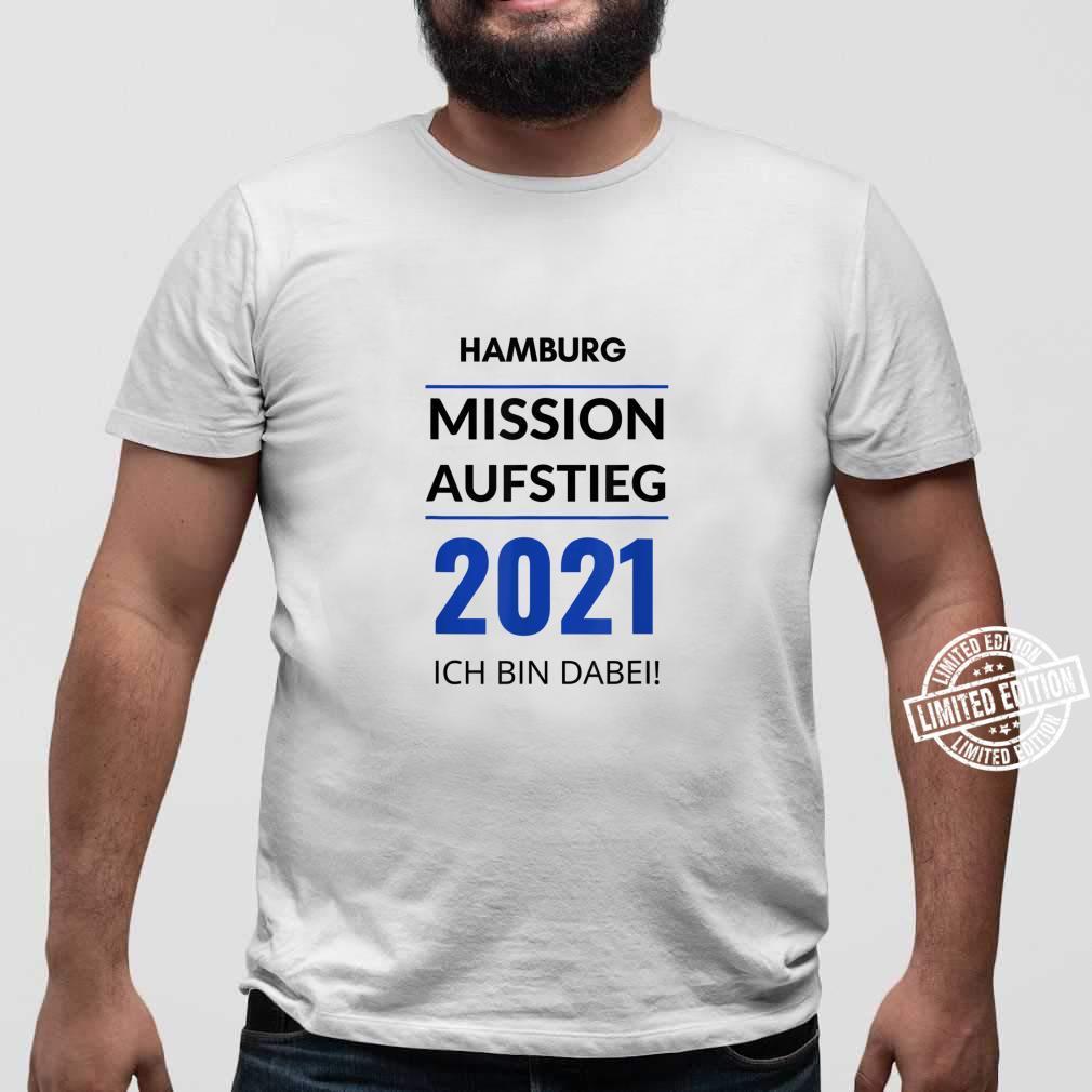 Hamburg Mission Aufstieg 2021 Ich Bin Dabei Fanartikel Shirt sweater