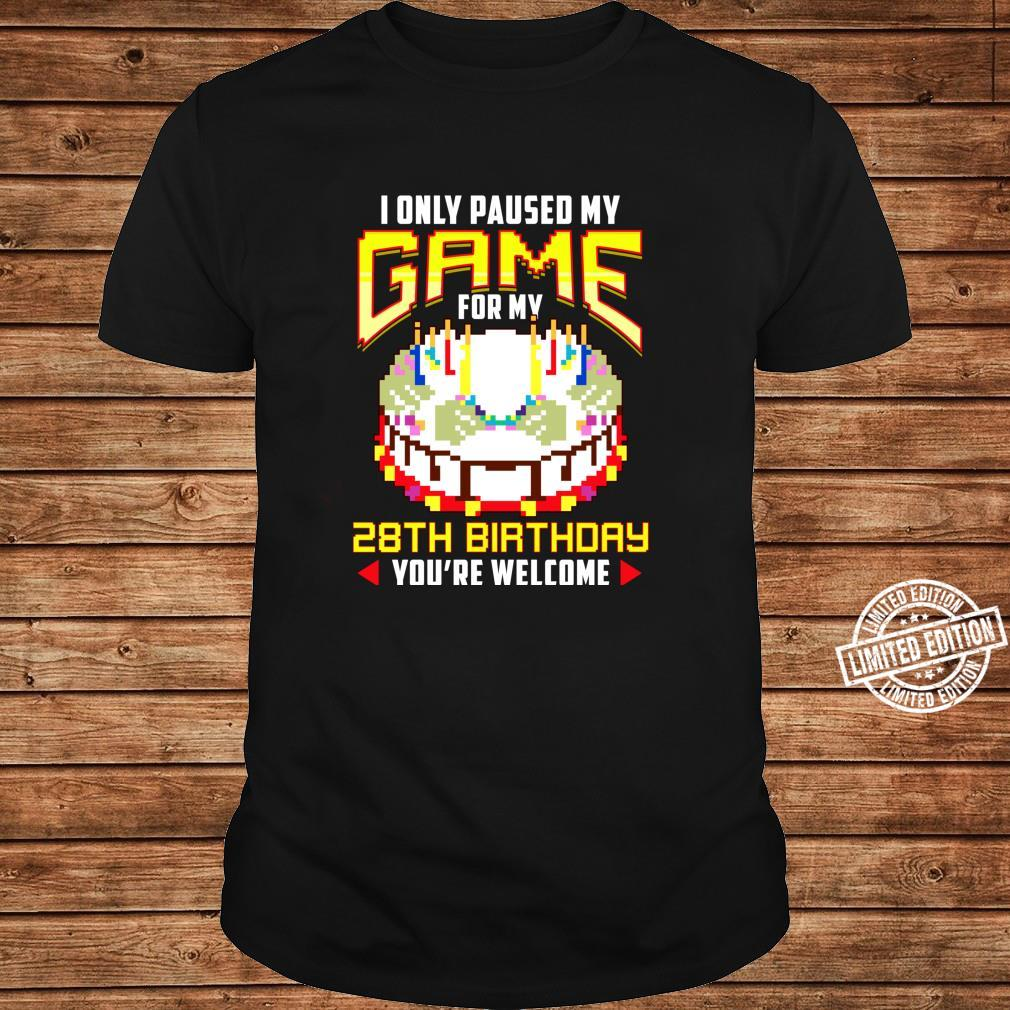 I Only Paused My Game For My 28th Birthday 28 Years Old Shirt long sleeved