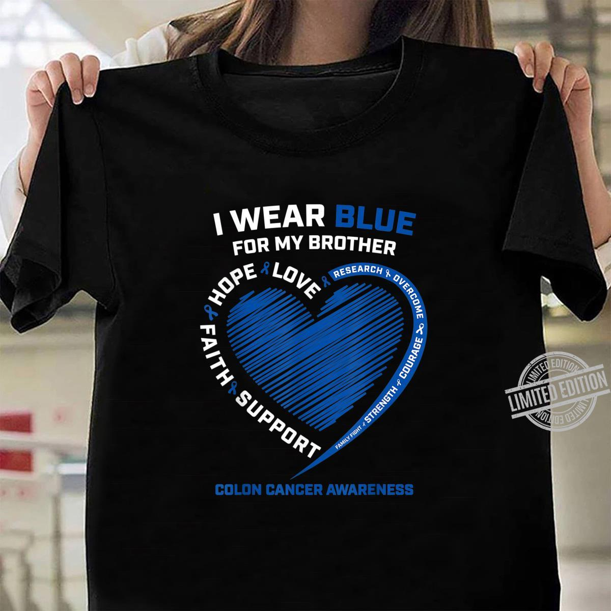 I Wear Blue For My Brother Colon Cancer Awareness Shirt