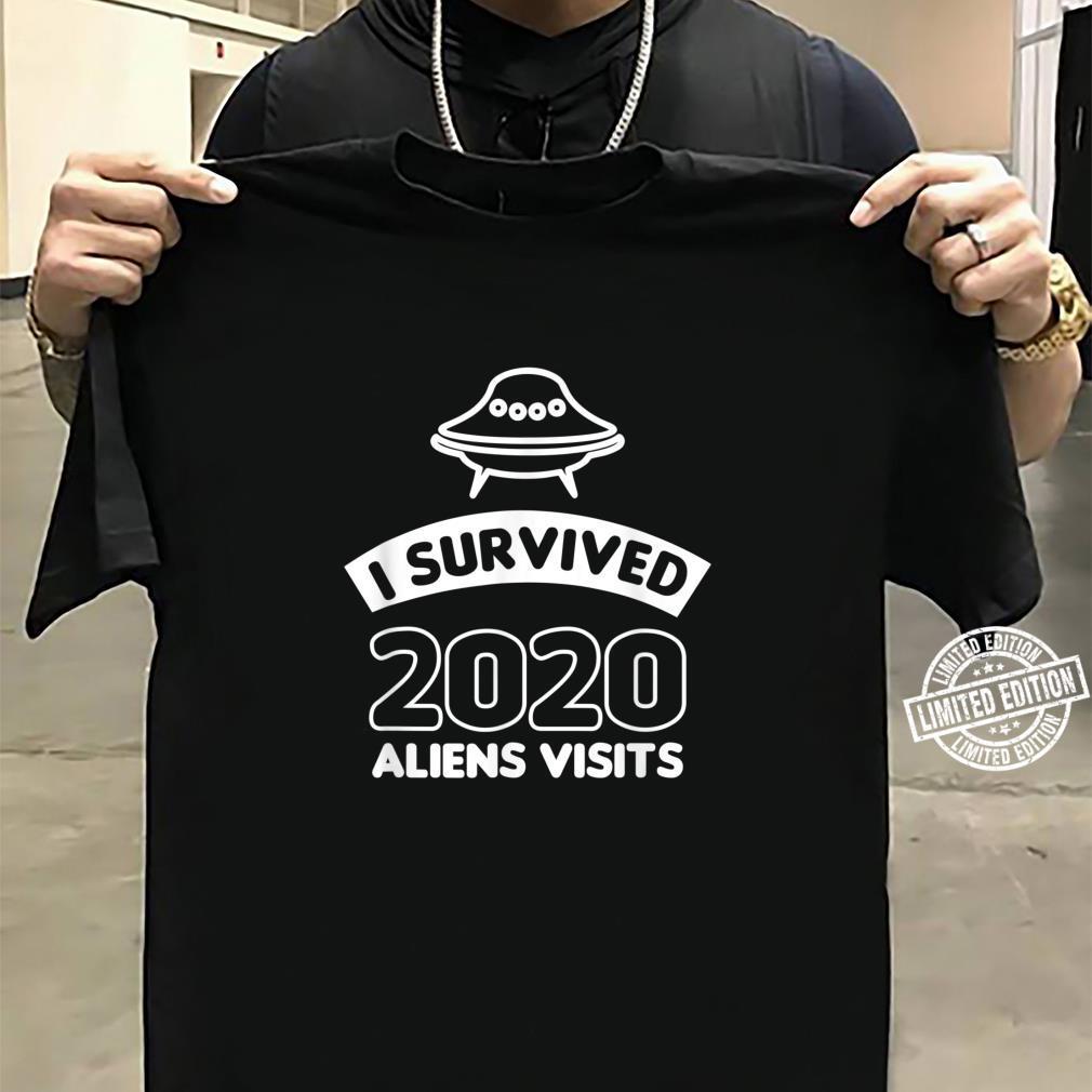 I survived 2020 aliens visits Shirt sweater