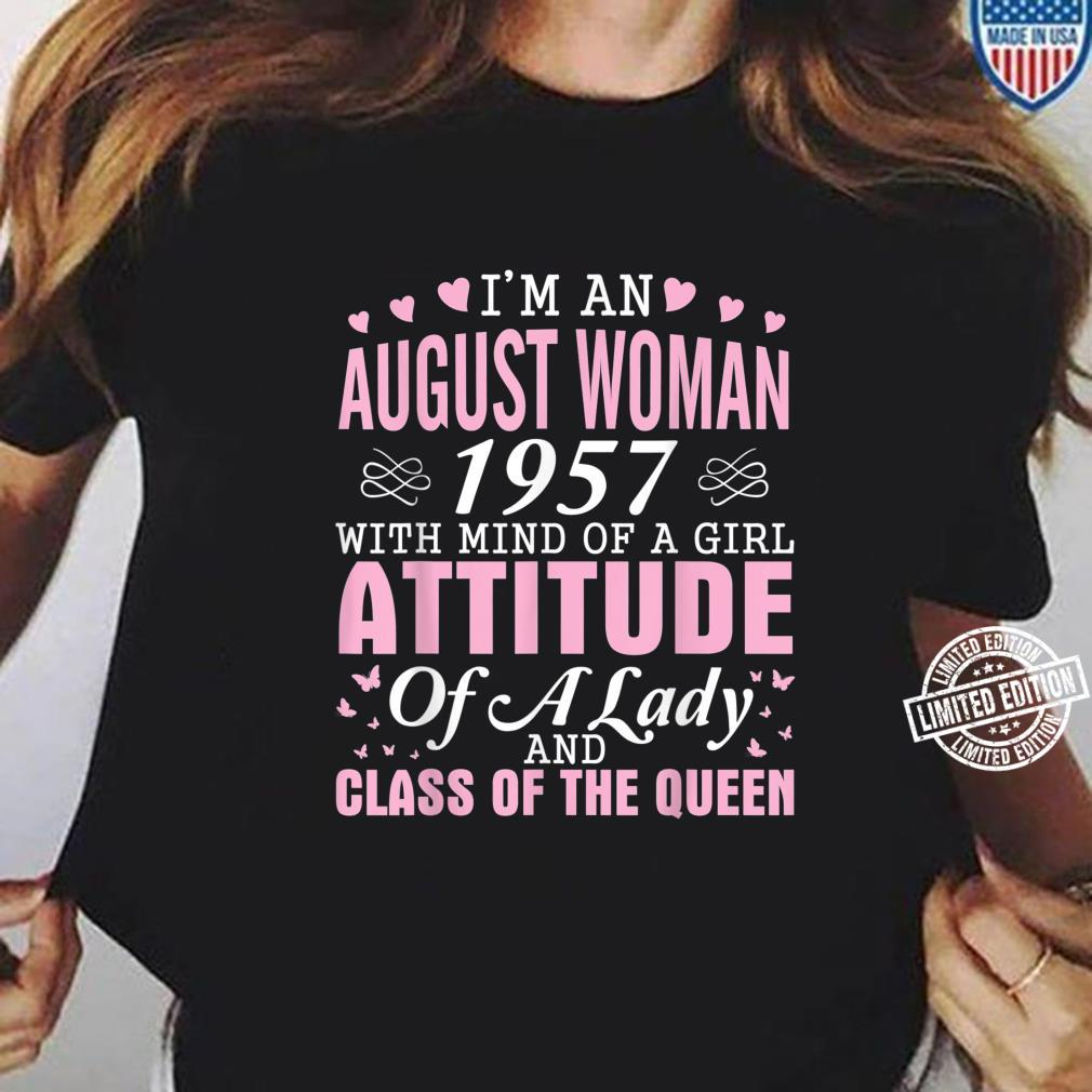I'm An August 1957 Happy Birthday A Queen 63 Years Old Shirt ladies tee