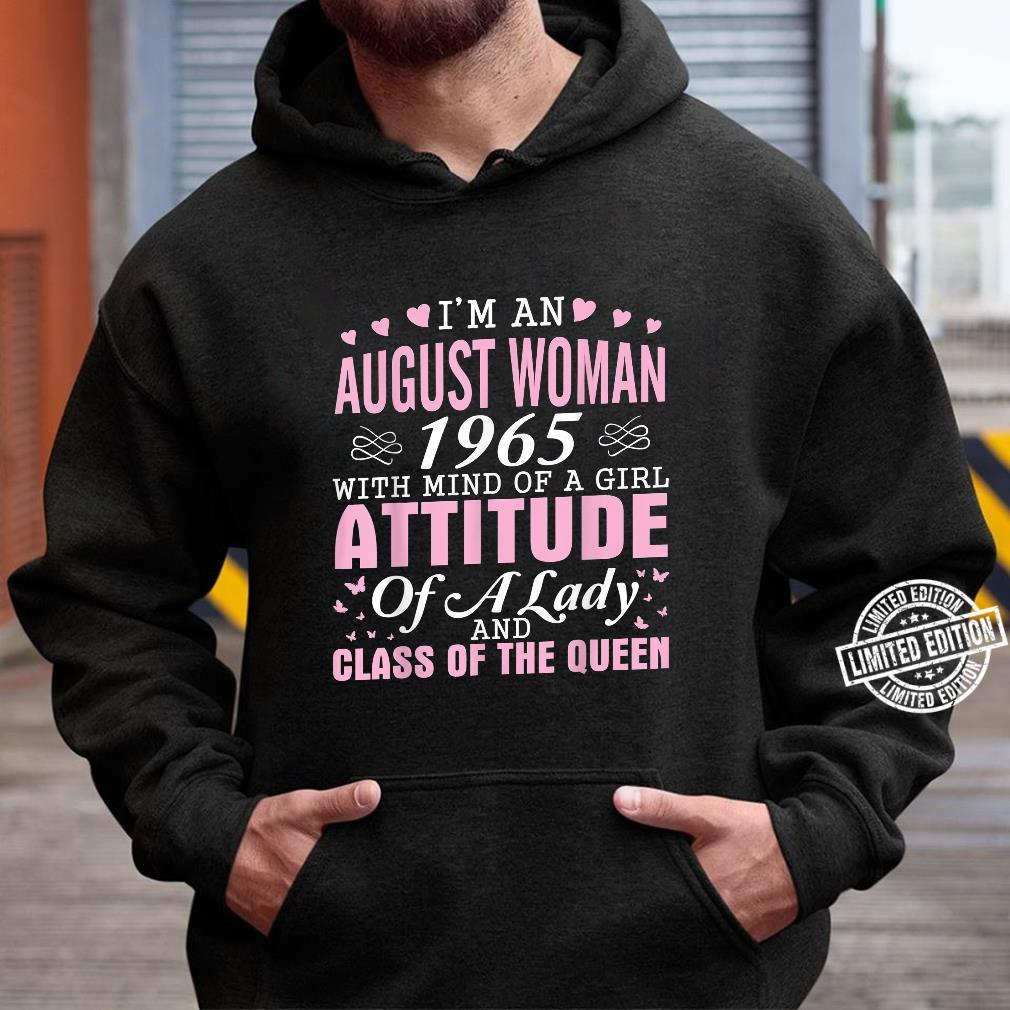 I'm An August 1965 Happy Birthday A Queen 55 Years Old Shirt hoodie