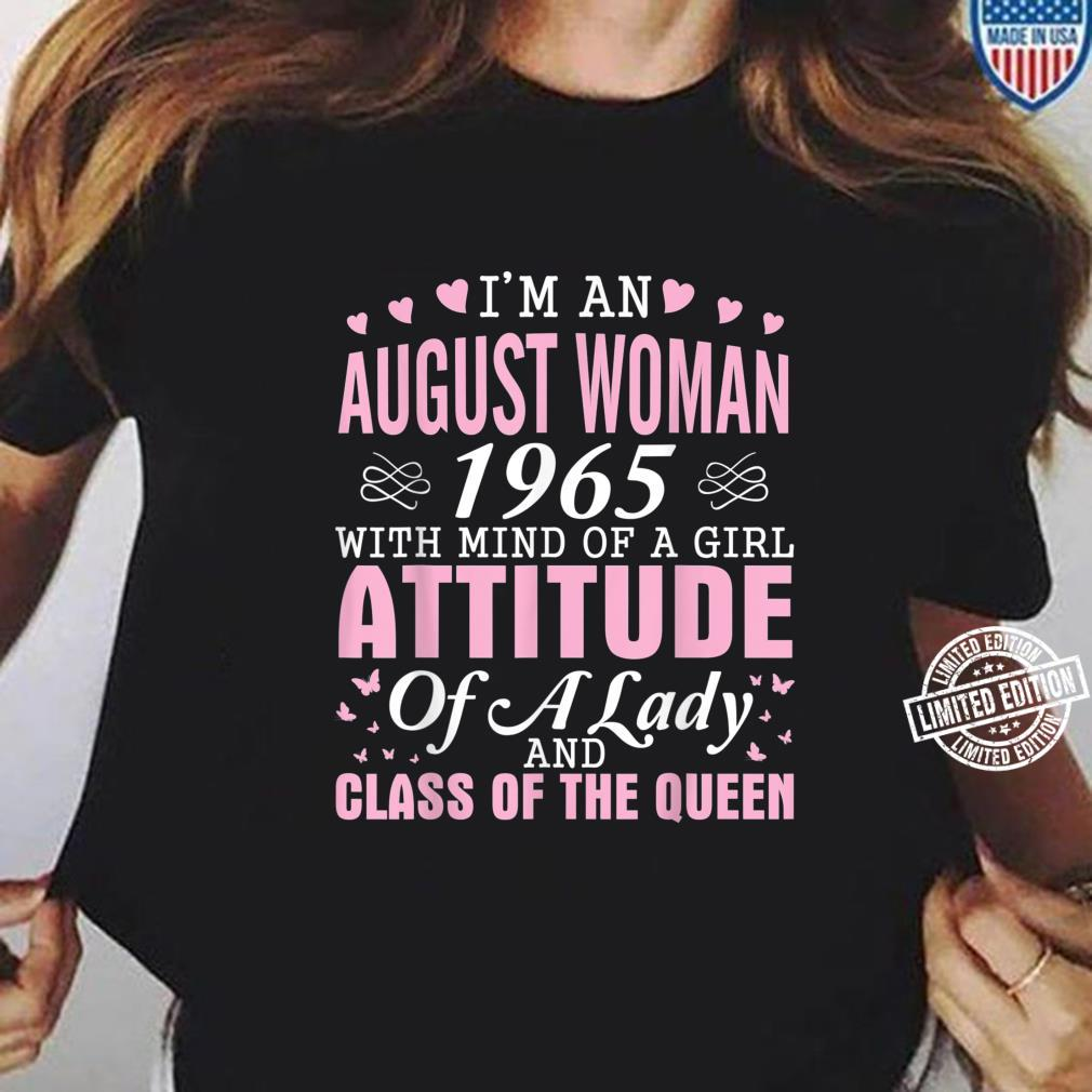 I'm An August 1965 Happy Birthday A Queen 55 Years Old Shirt ladies tee