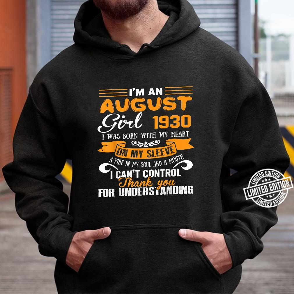I'm An August Girls 1930 90th Birthday 90 Years Old Shirt hoodie