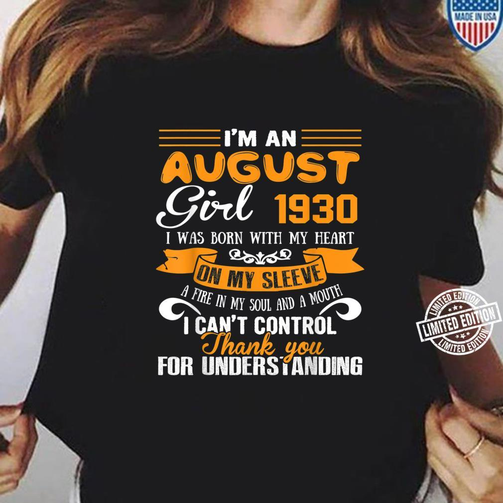 I'm An August Girls 1930 90th Birthday 90 Years Old Shirt ladies tee