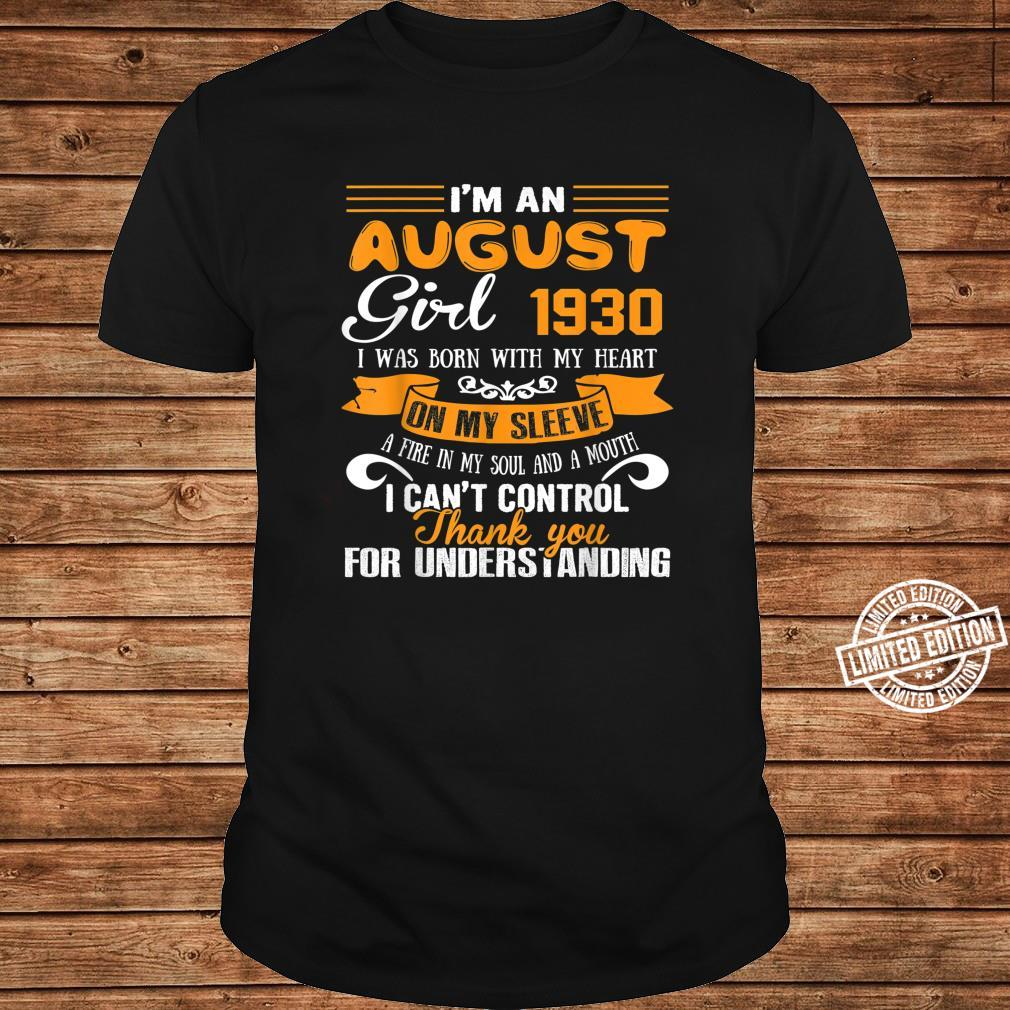 I'm An August Girls 1930 90th Birthday 90 Years Old Shirt long sleeved