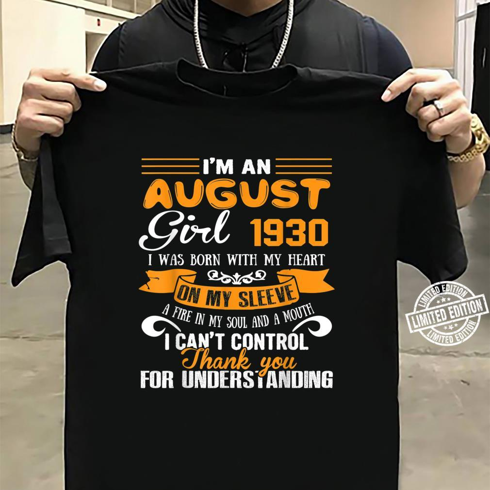 I'm An August Girls 1930 90th Birthday 90 Years Old Shirt sweater