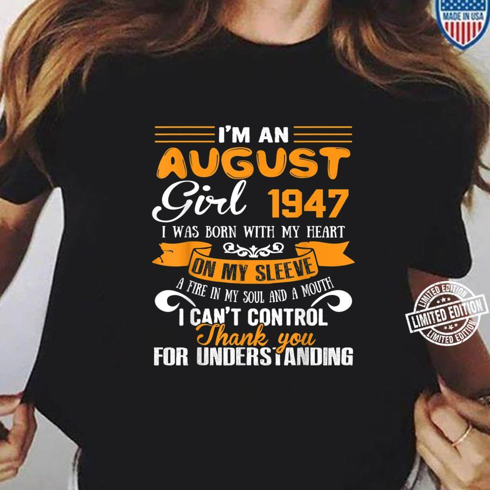 I'm An August Girls 1947 73rd Birthday 73 Years Old Shirt ladies tee