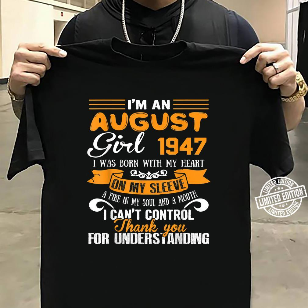 I'm An August Girls 1947 73rd Birthday 73 Years Old Shirt sweater