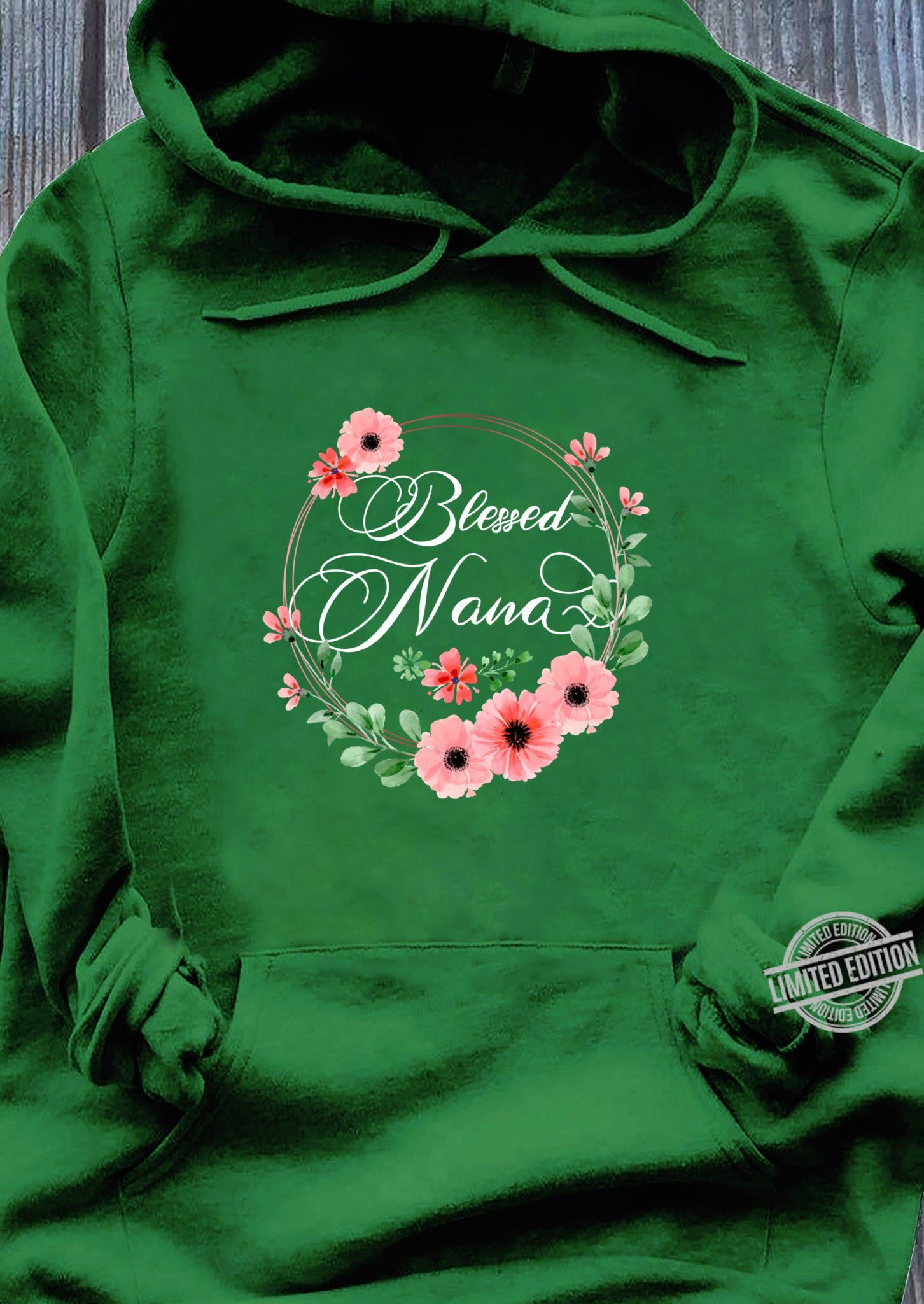 Womens Blessed Nana Floral Grandma Mother's Day Shirt hoodie