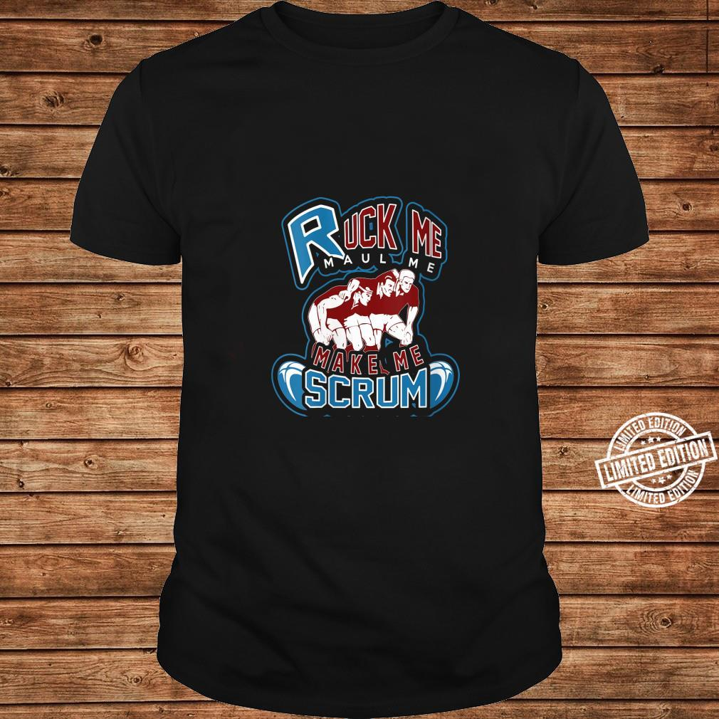Womens Rugby Fan Ruck Me Maul Me Make Me Scrum Match Day Shirt ladies tee