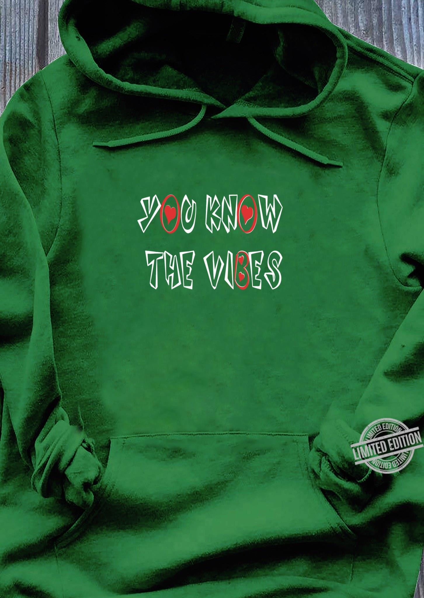 You know the vibes valentine's day matching couples set Shirt hoodie