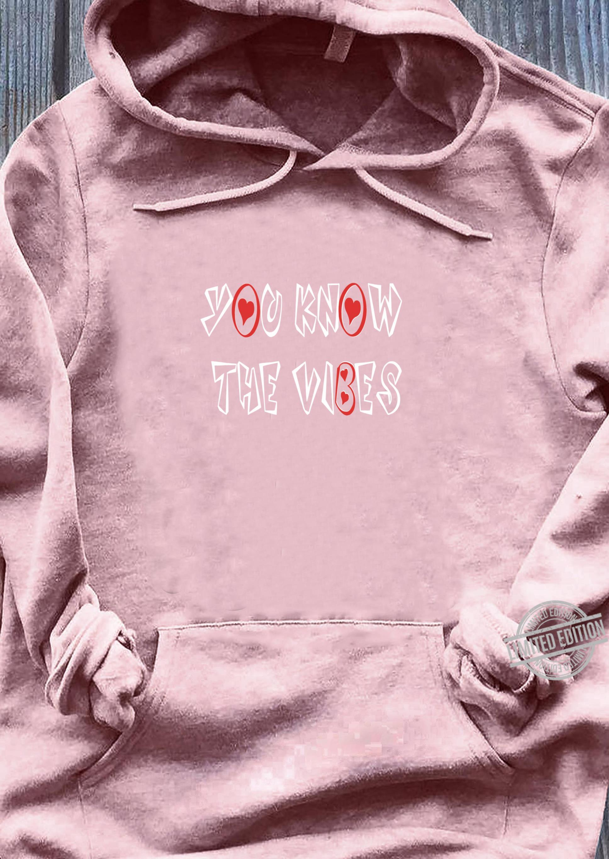 You know the vibes valentine's day matching couples set Shirt sweater